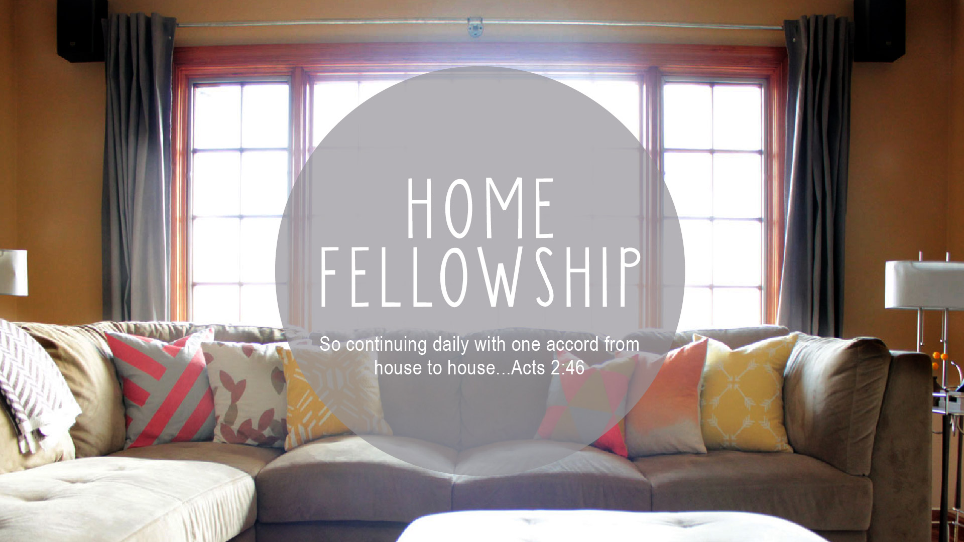 House Fellowship